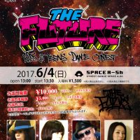THE FUTURE 2017.6/4 @ SPACE A-Sh