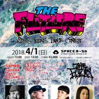 THE FUTURE 2018.4/1 @ SPACE A-Sh