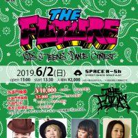 THE FUTURE(ザ フューチャー) 6月2日のフライヤー